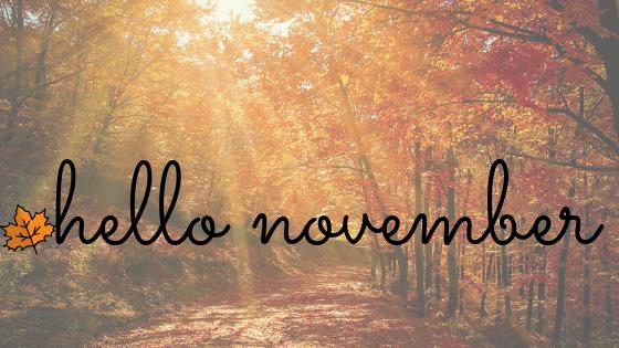 Goodbye October Hello November Elysian Artiste